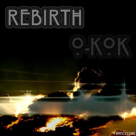 Rebirth / O-kok