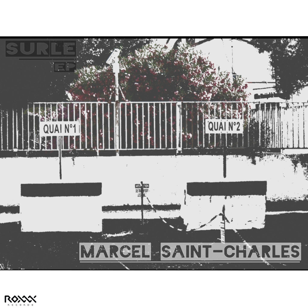 Marcel St-Charles - SURLE EP