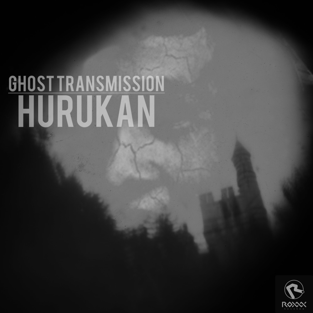 Hurukan - Ghost Transmission