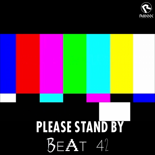 Beat42 - Please Stand By