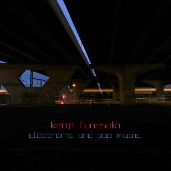 Kenji Funasaki - Electronic & Pop Music