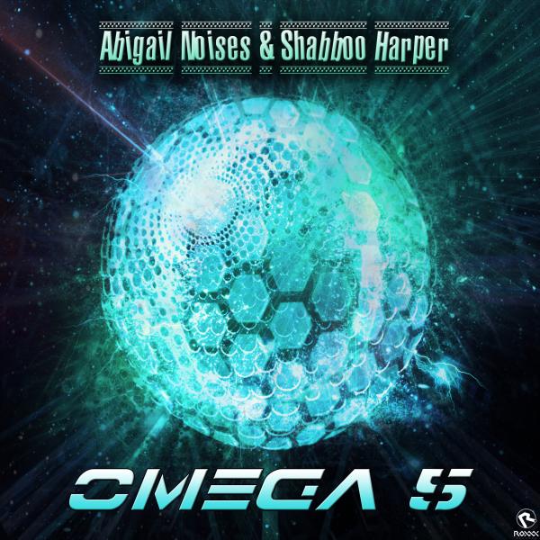 Omega 5 - Abigail Noises & Shabboo Harper