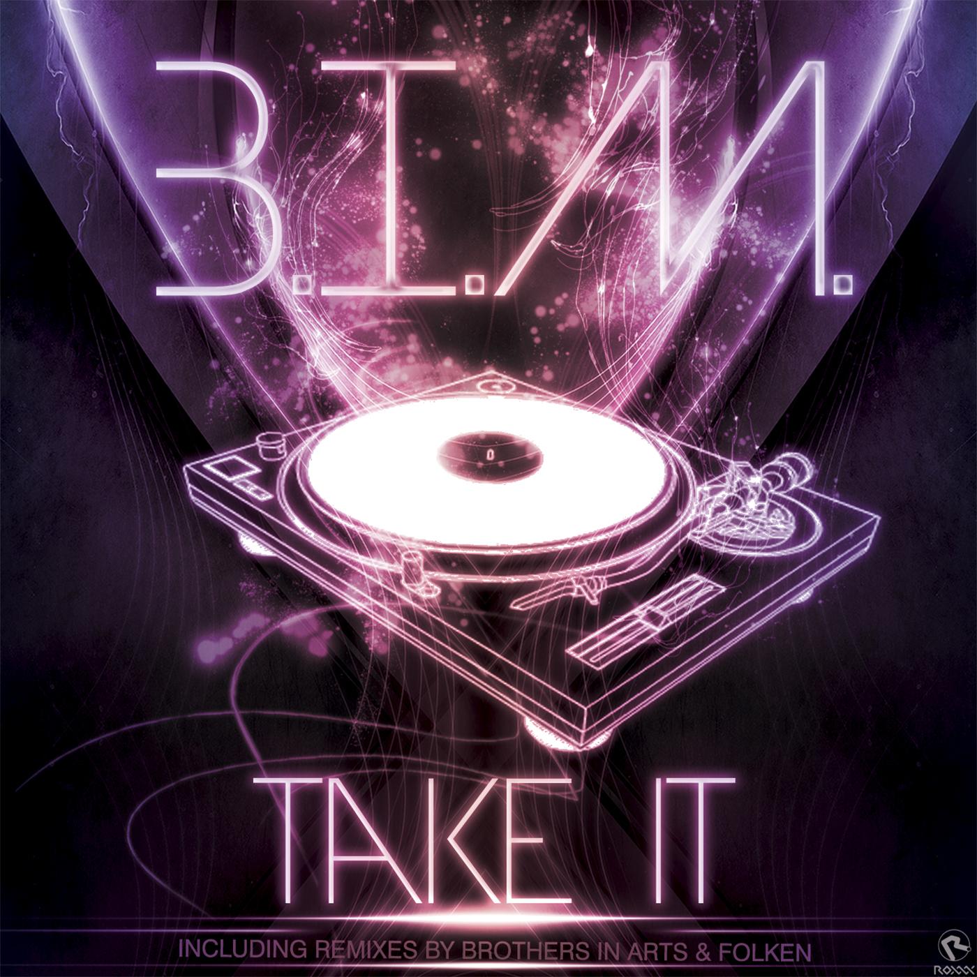 Take It - B.I.M.