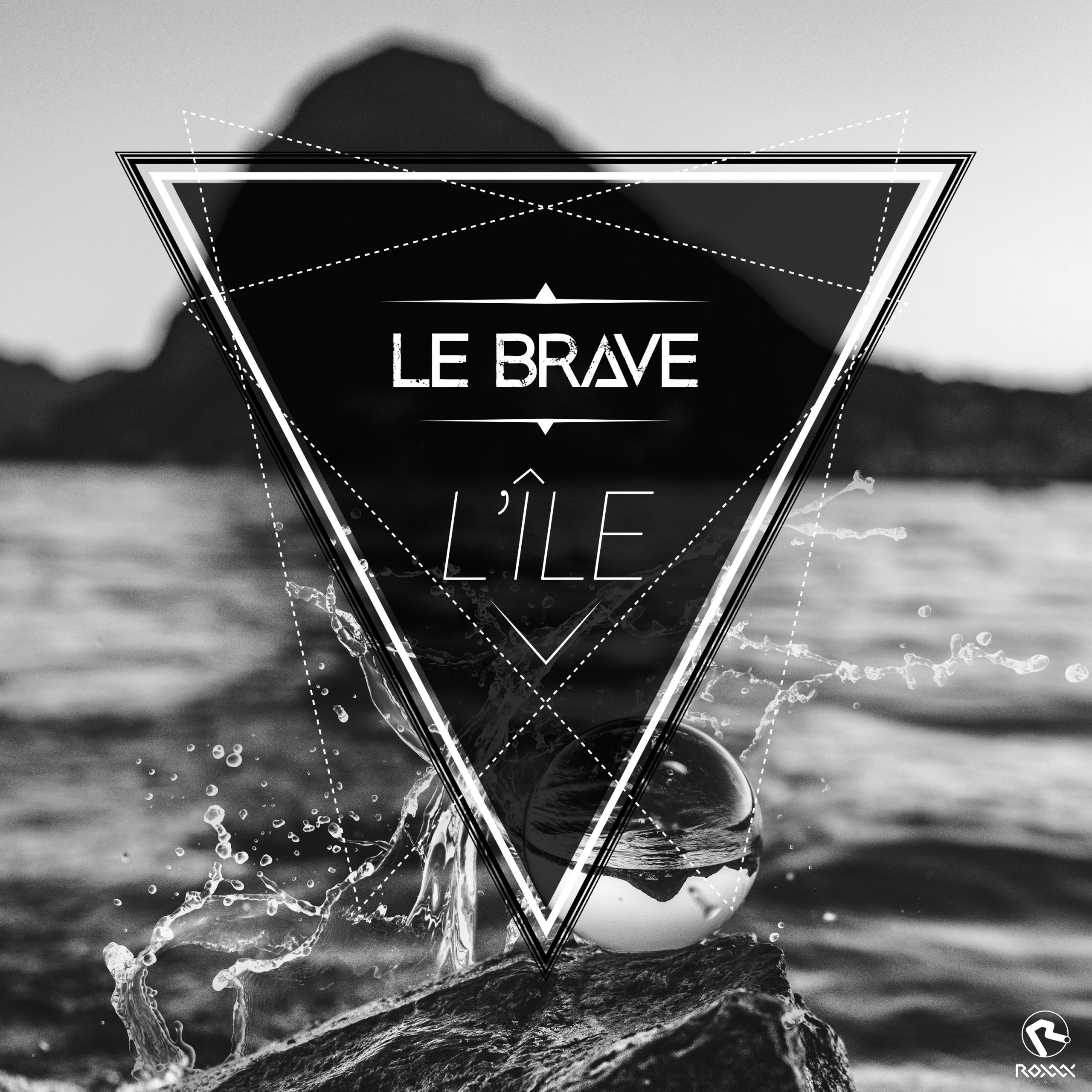 L'Île - Le Brave